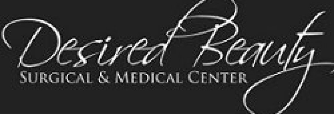 Desired Beauty Surgical & Medical Center